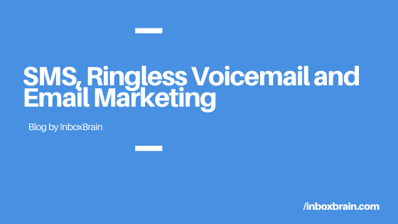 SMS ringless voicemail email automation