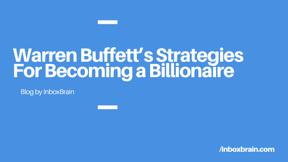 warren buffett strategies for success email automation inboxbrain
