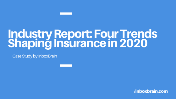 Four Tech Trends Shaping the Insurance Industry